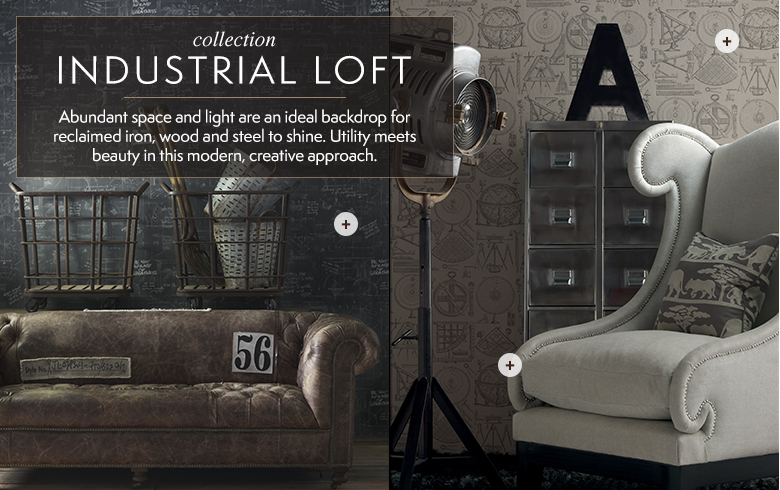 Industrial Loft Style by Kathy Kuo Home - My 6 Faves