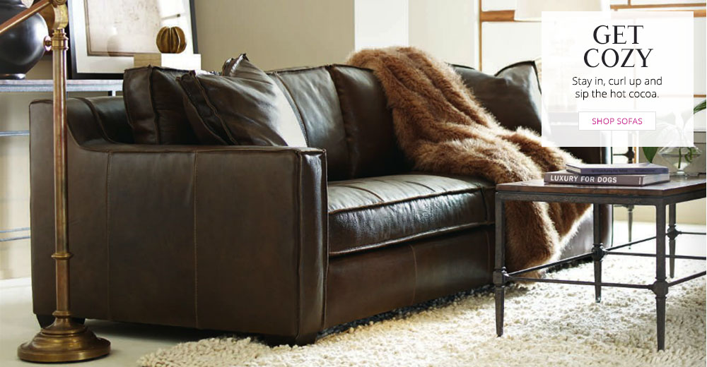 HOLIDAY 2015 - Get Cozy - Shop Sofas