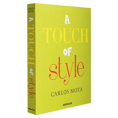 Touch of Style by Carlos Mota Assouline Hardcover Book | Kathy Kuo Home