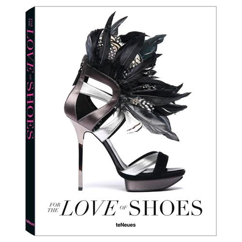 teNeues for the Love of Shoes Hardcover Book | Kathy Kuo Home