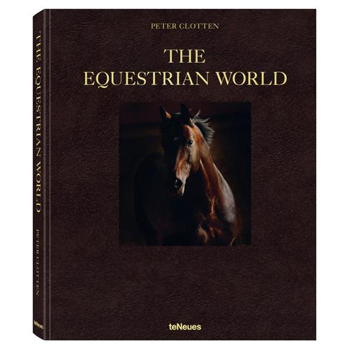teNeues the Equestrian World Hardcover Book | Kathy Kuo Home