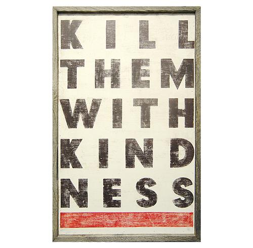 Kill Them With Kindness Vintage Wood Wall Art | Kathy Kuo Home
