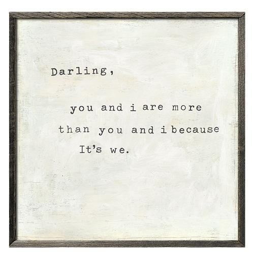 Darling You and I Are More Because It's We - Reclaimed Wood Art Print | Kathy Kuo Home