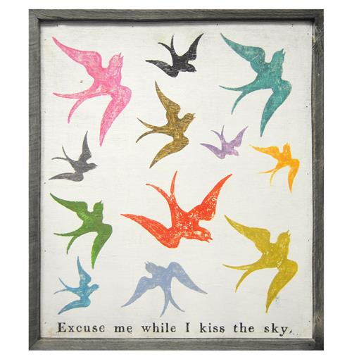 Excuse Me While I Kiss The Sky Wood Art Print -28x24 | Kathy Kuo Home