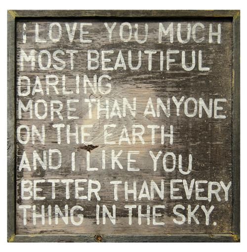 I Love You Much Most Beautiful Darling Reclaimed Wood Wall Art Print | Kathy Kuo Home