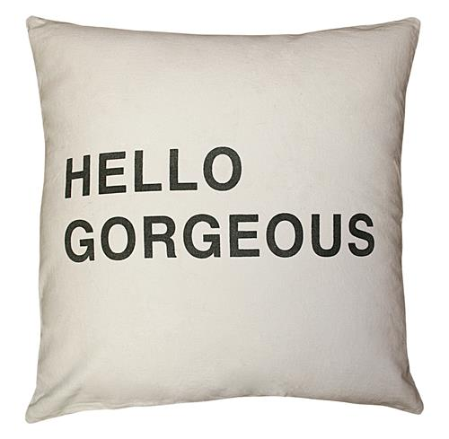 Hello Gorgeous Bold Script Linen Down Throw Pillow