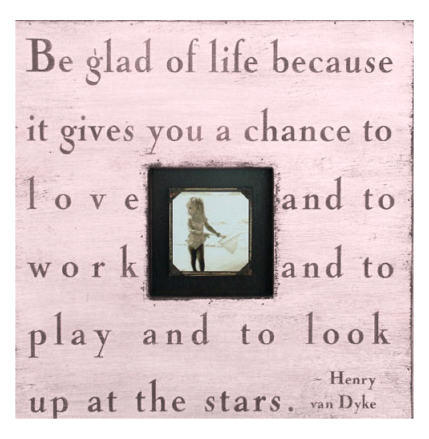 Painted Wood Rustic Photo Box - Be Glad Of Life - Pink