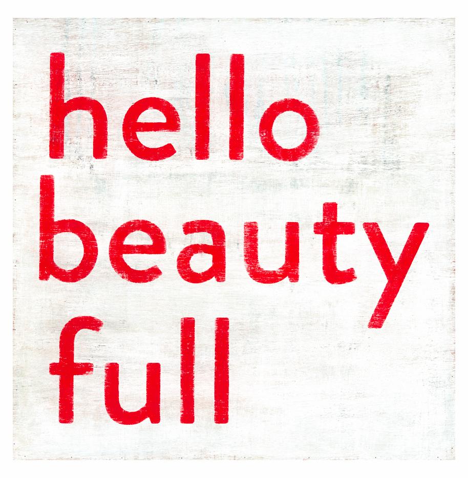 Hello Beauty Full Simplicity Vintage Reclaimed Wood Wall Art - 24 Inch
