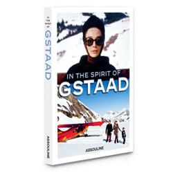 In the Spirit of Gstaad Assouline Hardcover Book