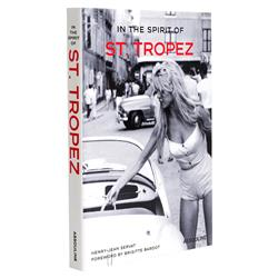 In the Spirit of St. Tropez Assouline Hardcover Book