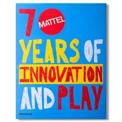 Mattel 70 Years of Innovation Assouline Hardcover Book