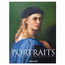 Portraits of the Renaissance Assouline Hardcover Book
