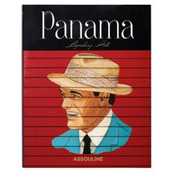 Panama: Legendary Hats Assouline Hardcover Book