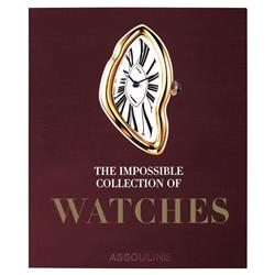 The Impossible Collection of Watches Assouline Hardcover Book