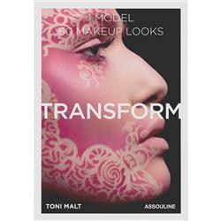 Toni Malt Makeup - Transform 60 Makeup looks Assouline Hardcover Book