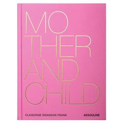 Mother and Child Assouline Hardcover Book