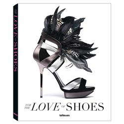teNeues for the Love of Shoes Hardcover Book