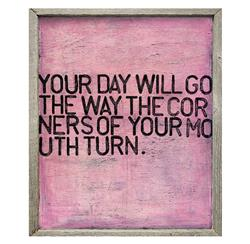 Your Day Will Go Pink Distressed Reclaimed Wood Frame Wall Art