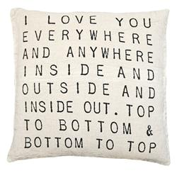 I Love You Everywhere Script Linen Down Throw Pillow