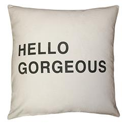 Hello Gorgeous Bold Script Linen Down Throw Pillow - 24x24