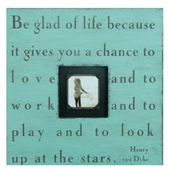 Painted Wood Rustic Photo Box - Be Glad Of Life - Turquoise