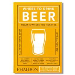 Phaidon Where to Drink Beer Hardback Book