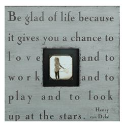 Painted Wood Rustic Photo Box - Be Glad Of Life - French Grey