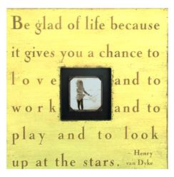 Painted Wood Rustic Photo Box - Be Glad Of Life - Yellow