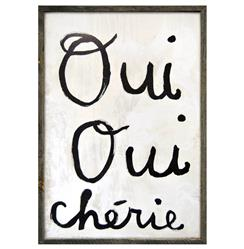 Oui Oui Cherie - Yes Yes Darling Reclaimed Wood Wall Art Print | Kathy Kuo Home