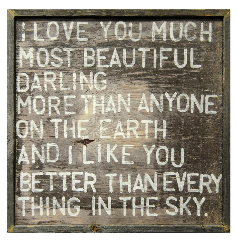 I Love You Much Most Beautiful Darling Reclaimed Wood Wall Art Print Kathy Kuo Home