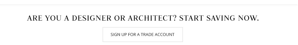 Sign up for a Kathy Kuo Home Trade Account