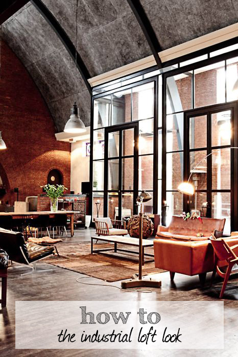 How to Decorate Industrial Loft Style